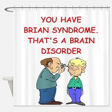 BRAIN syndrome Shower Curtain