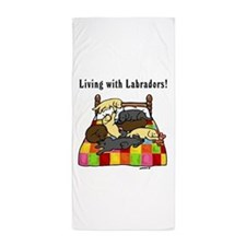 Living With Labradors Beach Towel
