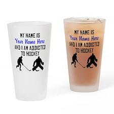 Addicted To Hockey (Custom) Drinking Glass