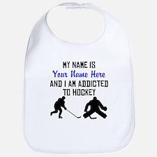 Addicted To Hockey (Custom) Bib