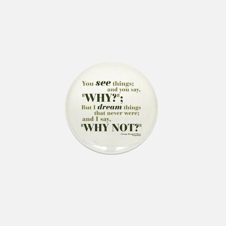 Shaw Quote No. 3 Mini Button