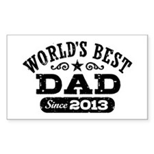 World's Best Dad Since 2013 Decal