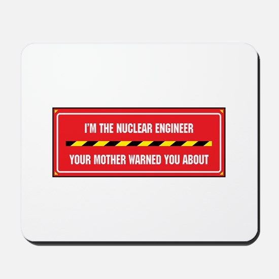 I'm the Engineer Mousepad