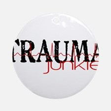 TRAUMAjunkie-2 Ornament (Round)