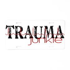 TRAUMAjunkie-2 Aluminum License Plate