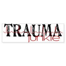TRAUMAjunkie-2 Bumper Bumper Sticker