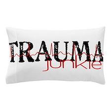 TRAUMAjunkie-2 Pillow Case