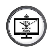 Keep Calm and Watch DWTS Wall Clock