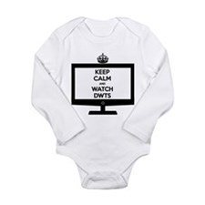 Keep Calm and Watch DWTS Long Sleeve Infant Bodysu