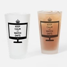 Keep Calm and Watch DWTS Drinking Glass