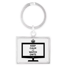 Keep Calm and Watch DWTS Landscape Keychain