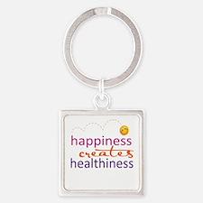 Happiness creates Healthiness Keychains