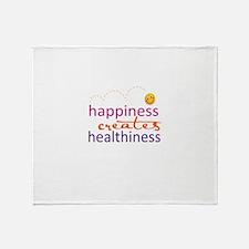 Happiness creates Healthiness Throw Blanket