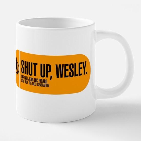 Shut Up Wesley Mugs
