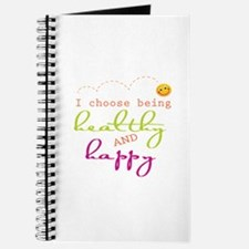 I choose being healthy AND happy Journal