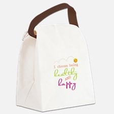I choose being healthy AND happy Canvas Lunch Bag