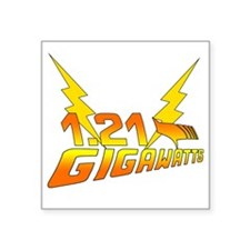 """1.21 Gigawatts Back to the  Square Sticker 3"""" x 3"""""""
