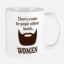 Theres a Name For People Without Beards... WOMEN M