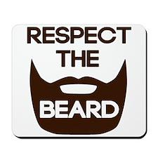 Respect The Beard Mousepad