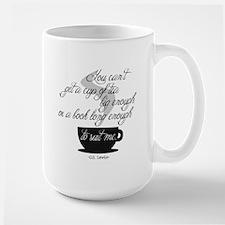 A Cup of Tea Mug