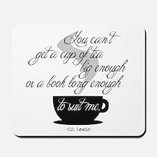 A Cup of Tea Mousepad