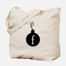 Drop the F Bomb Tote Bag