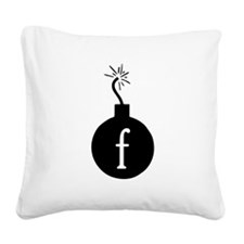 Drop the F Bomb Square Canvas Pillow
