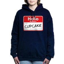 hello my name is cupcake Hooded Sweatshirt