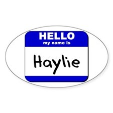 hello my name is haylie Oval Decal