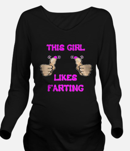 This Girl Likes Farting Long Sleeve Maternity T-Sh