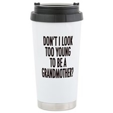 Funny Too young Travel Mug