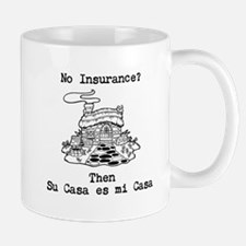No Insurance? Mugs