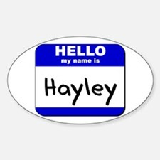 hello my name is hayley Oval Decal