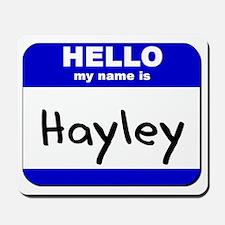hello my name is hayley  Mousepad