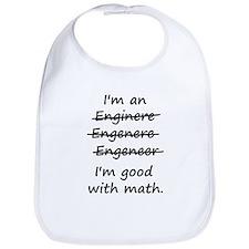 Im an Engineer Im Good at Math Bib