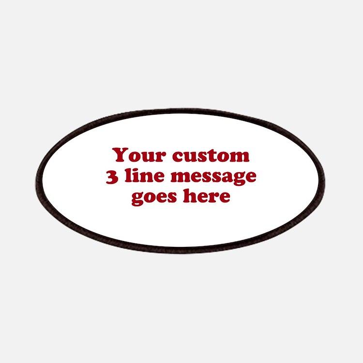 Three Line Custom Message Patches