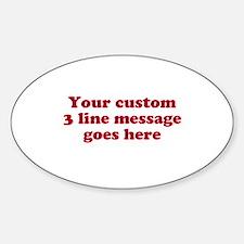Three Line Custom Message Bumper Stickers