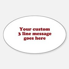 Three Line Custom Message Stickers