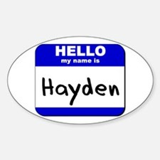 hello my name is hayden Oval Decal