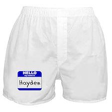 hello my name is hayden  Boxer Shorts