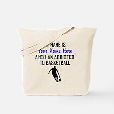 Addicted To Basketball (Custom) Tote Bag