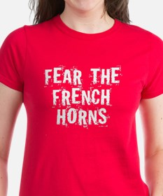 Fear The French Horns Tee