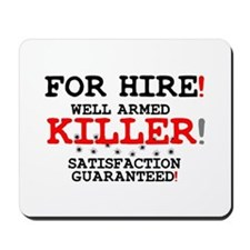 KILLER FOR HIRE! Mousepad