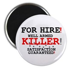 KILLER FOR HIRE! Magnets