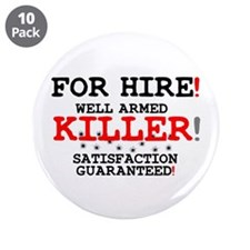 KILLER FOR HIRE! 3.5&Quot; Button (10 Pack)