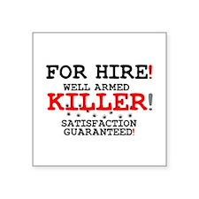 KILLER FOR HIRE! Sticker