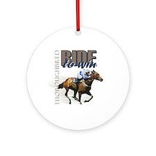 Ride To Win 2 Ornament (Round)