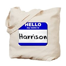 hello my name is harrison Tote Bag