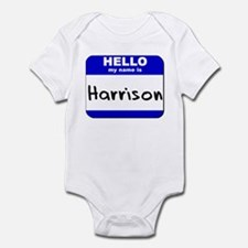 hello my name is harrison  Infant Bodysuit