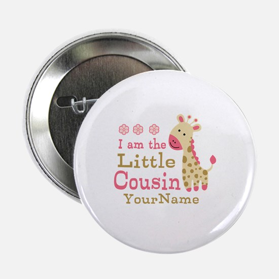 "I am the Little Cousin Personalized 2.25"" Button"